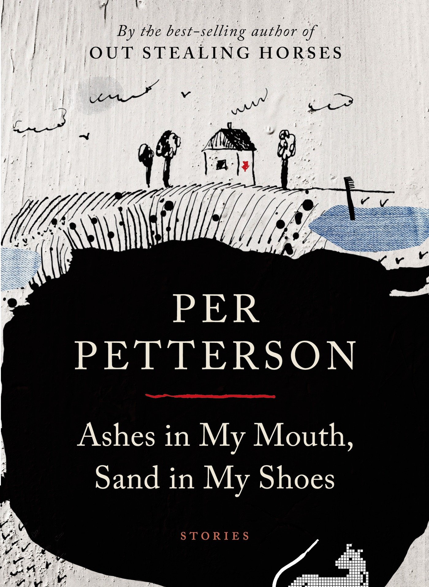 Ashes in My Mouth, Sand in My Shoes: Stories