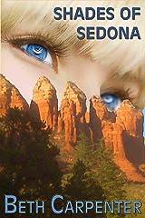 Shades of Sedona (Choices Book 4) Kindle Edition
