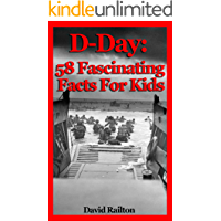 D-Day: 58 Fascinating Facts For Kids