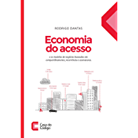 Economia do acesso e os modelos de negócios baseados em compartilhamento, recorrência e assinatura