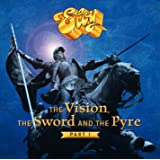 The Vision the Sword & the Pyre