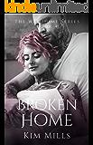Broken Home (Way Home Series Book 4)