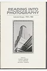 Reading into photography: Selected essays, 1959-1980 Hardcover