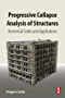 Progressive Collapse Analysis of Structures: Numerical Codes and Applications