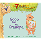 Goob and His Grandpa: Habit 7