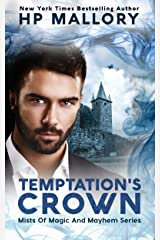 Temptation's Crown: An Epic Fantasy Romance Series (Mists of Magic and Mayhem Series Book 6) Kindle Edition