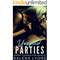 UNEXPECTED PARTIES: SHORT STORIES FOR ADULTS