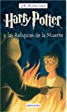 Harry Potter y las Reliquias de la Muerte / Harry Potter and the Deathly Hallows (Spanish Edition)