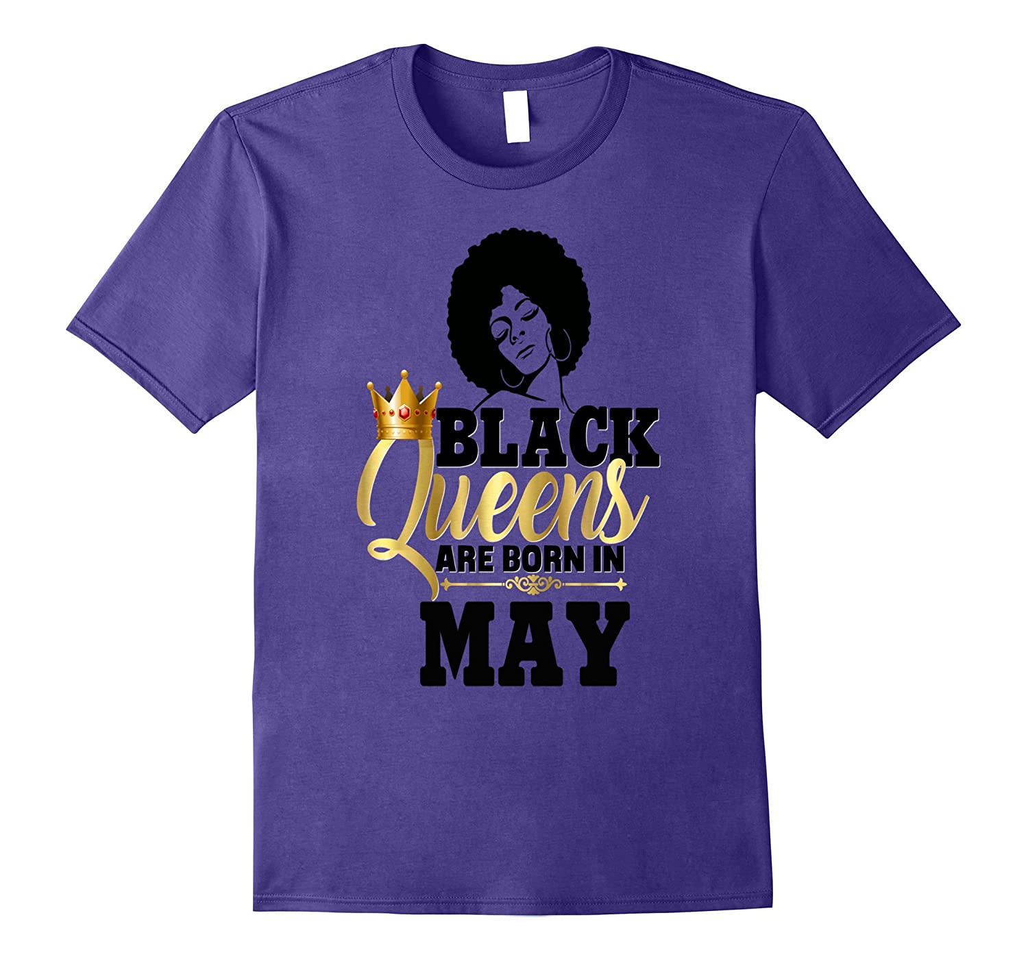 Black Girl Magic Gold Queens Born In May Birthday Shirt-CD