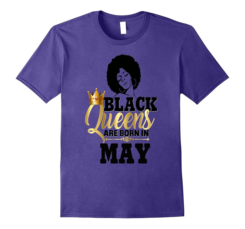 Black Girl Magic Gold Queens Born In May Birthday Shirt-CD