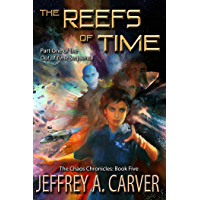 """The Reefs of Time: Part One of the """"Out of Time"""" Sequence (The Chaos Chronicles Book 5)"""