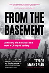 From the Basement: A History of Emo Music and How It Changed Society Paperback