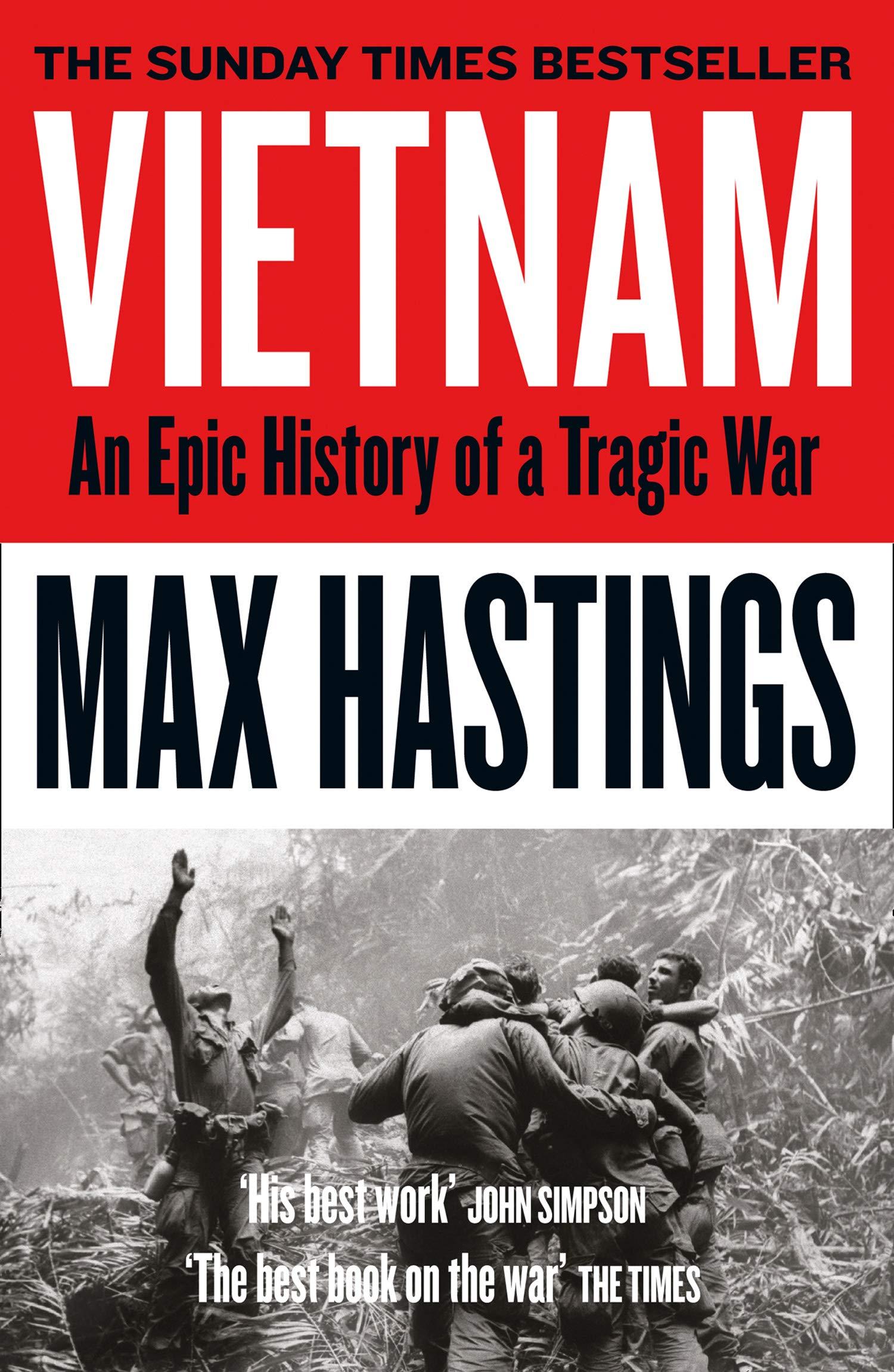 Vietnam. An Epic Tragedy. 1945 - 1975: Amazon.es: Max Hastings: Libros en  idiomas extranjeros