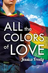 All the Colors of Love Kindle Edition