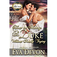 How to Marry a Duke Without Really Trying (The Duke's Secret Book 2) (English Edition)
