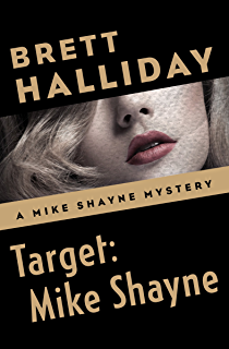 Fit to kill the mike shayne mysteries book 31 kindle edition by target mike shayne the mike shayne mysteries book 33 fandeluxe Choice Image