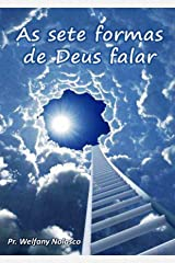 As sete formas de Deus falar (Portuguese Edition) Kindle Edition