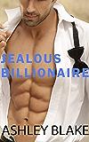 Jealous Billionaire