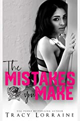 The Mistakes You Make: A Maddison Kings University Prequel Kindle Edition