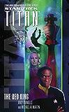 The Red King (Star Trek: Titan Book 2)