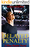 Delayed Penalty (The Blue Blades Series Book 2)