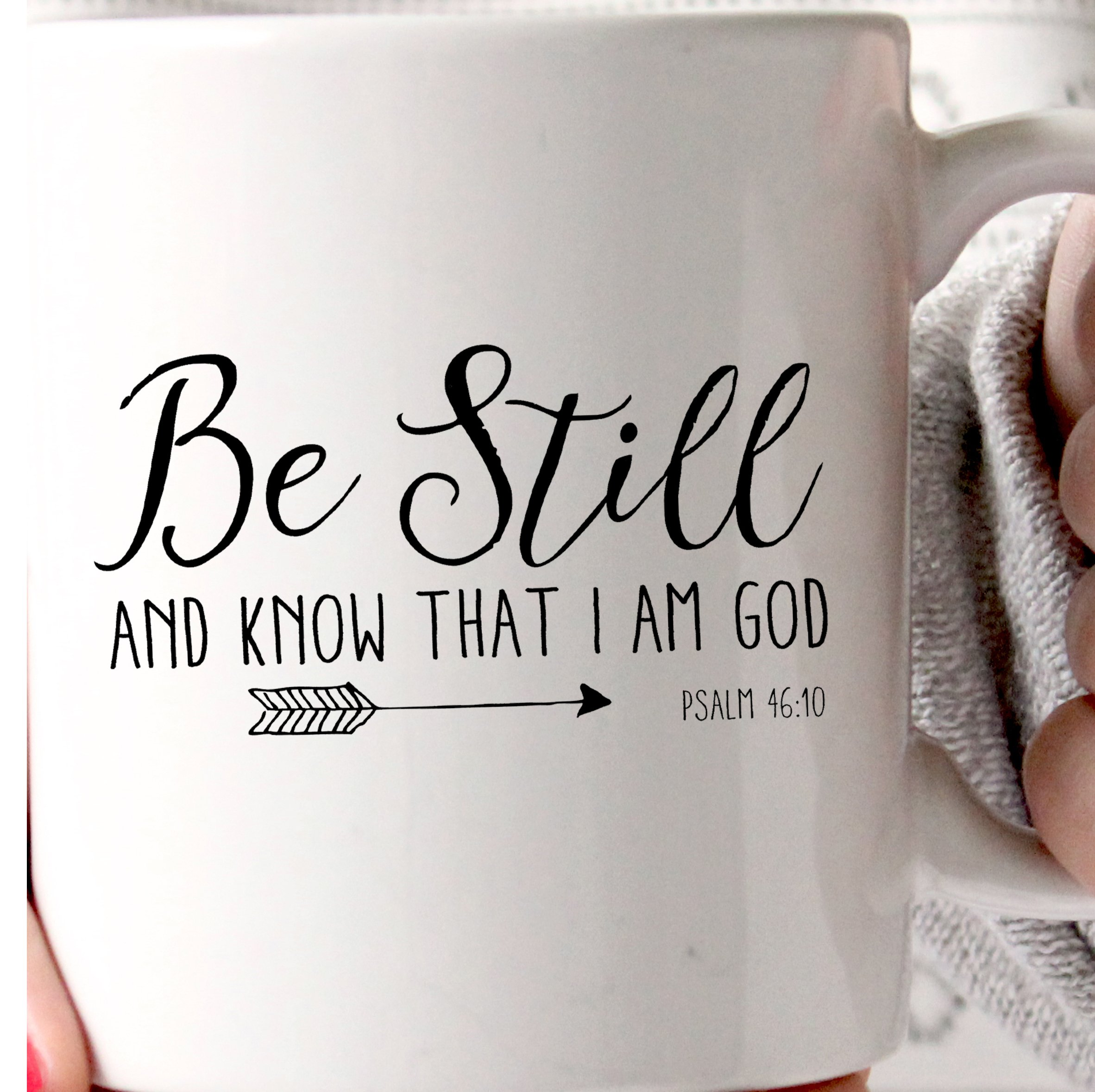 Coffee Mug 11 oz White Novelty Christian Themed - Be Still And Know That I Am God Psalm 46:10 by Farmhouse Originals
