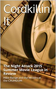 Cordkillin' It: The Night Attack 2015 Summer Movie League in Review (A CRUMDUM Look at the <> Movie Draft)