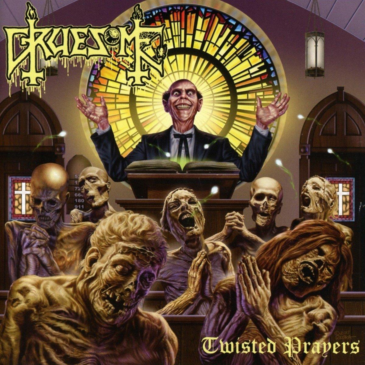 CD : Gruesome - Twisted Prayers (CD)