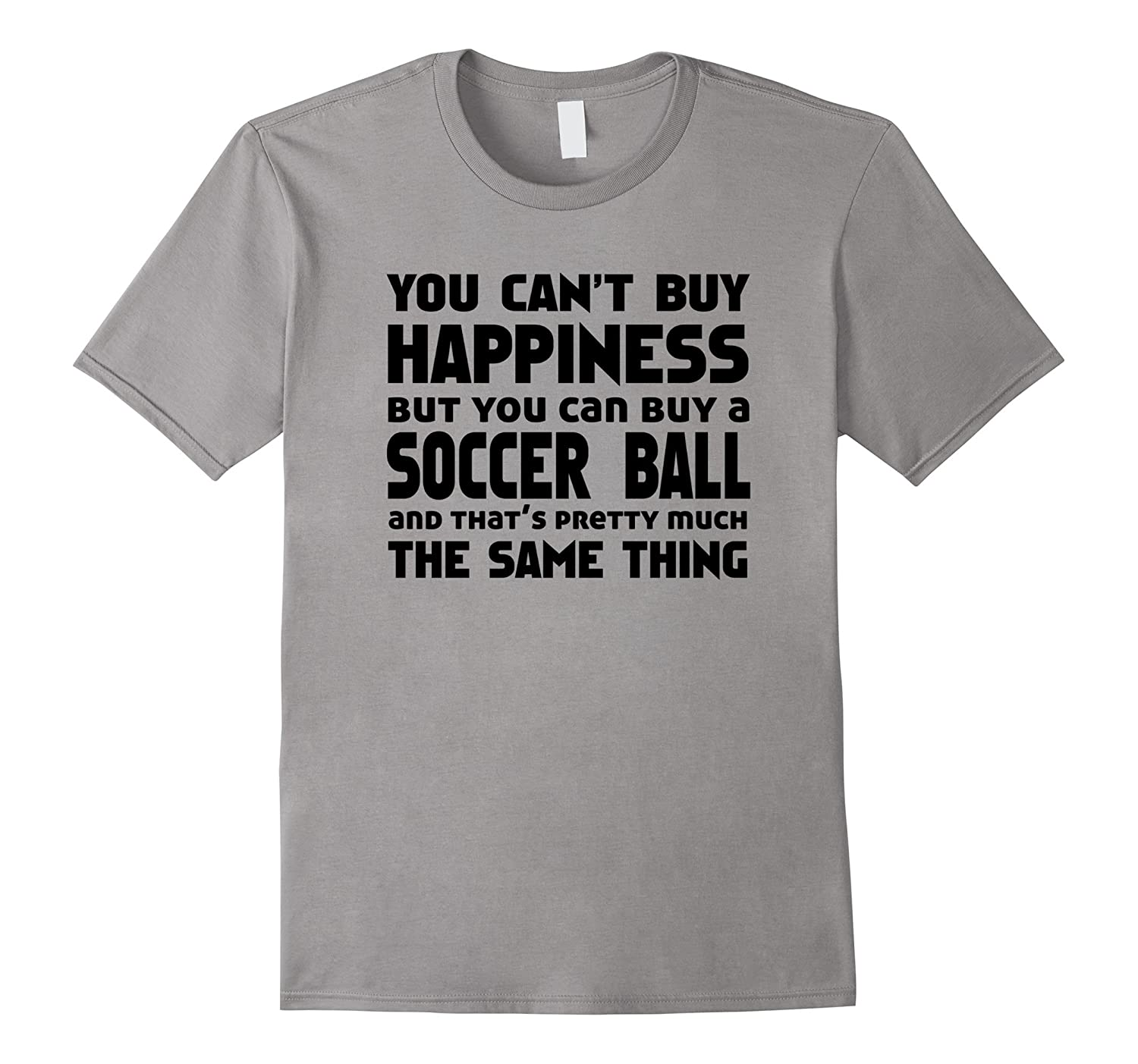Funny t shirt for soccer player You Can Buy a Soccer Ball-Vaci