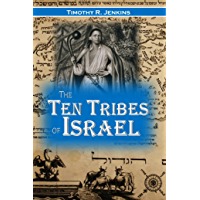 The Ten Tribes of Israel: Or the True History of the North American Indians, Showing that They are the Descendants of These Ten Tribes (1883)