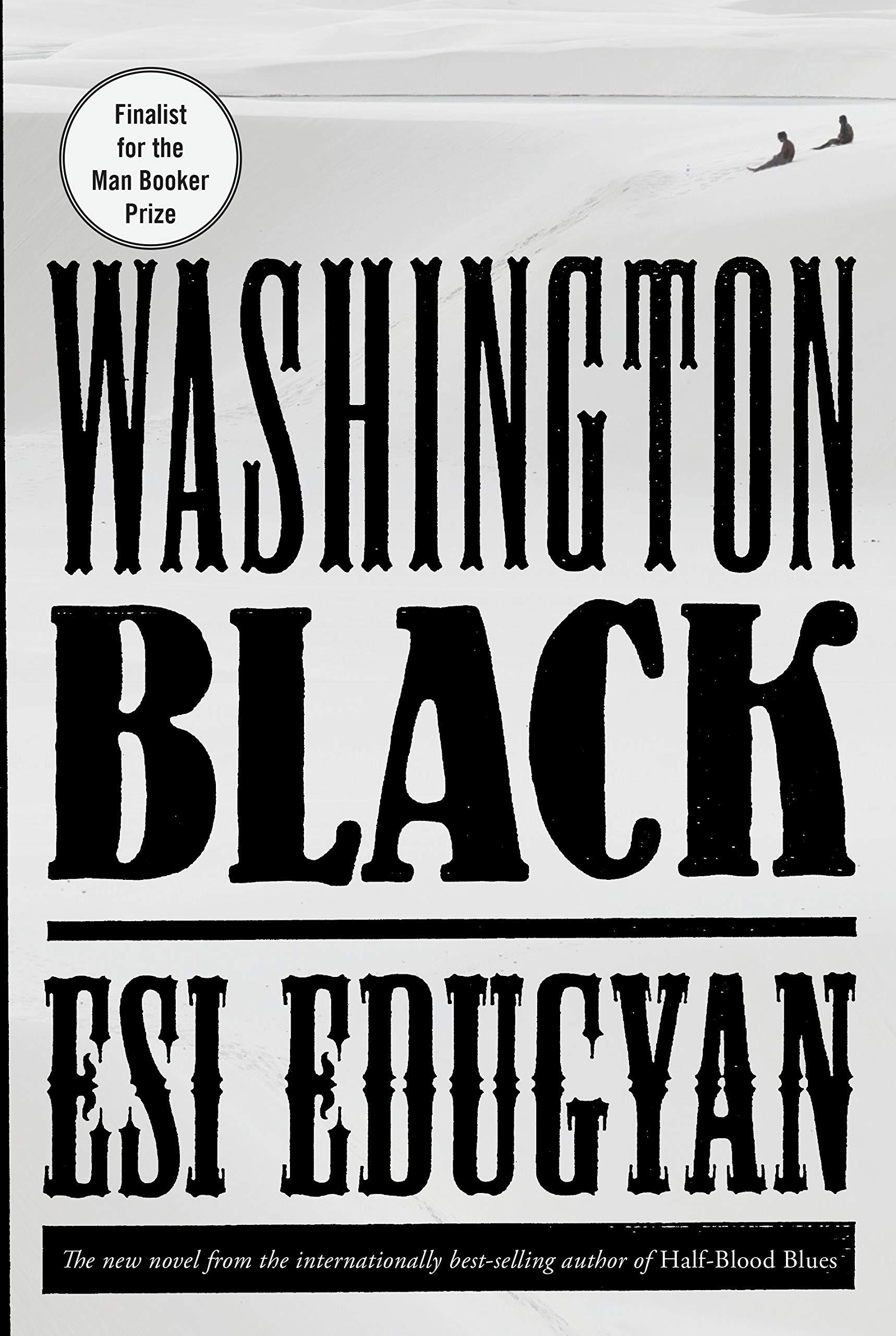 Washington Black  A novel (Inglês) Capa dura – Páginas com borda irregular 51529da783e