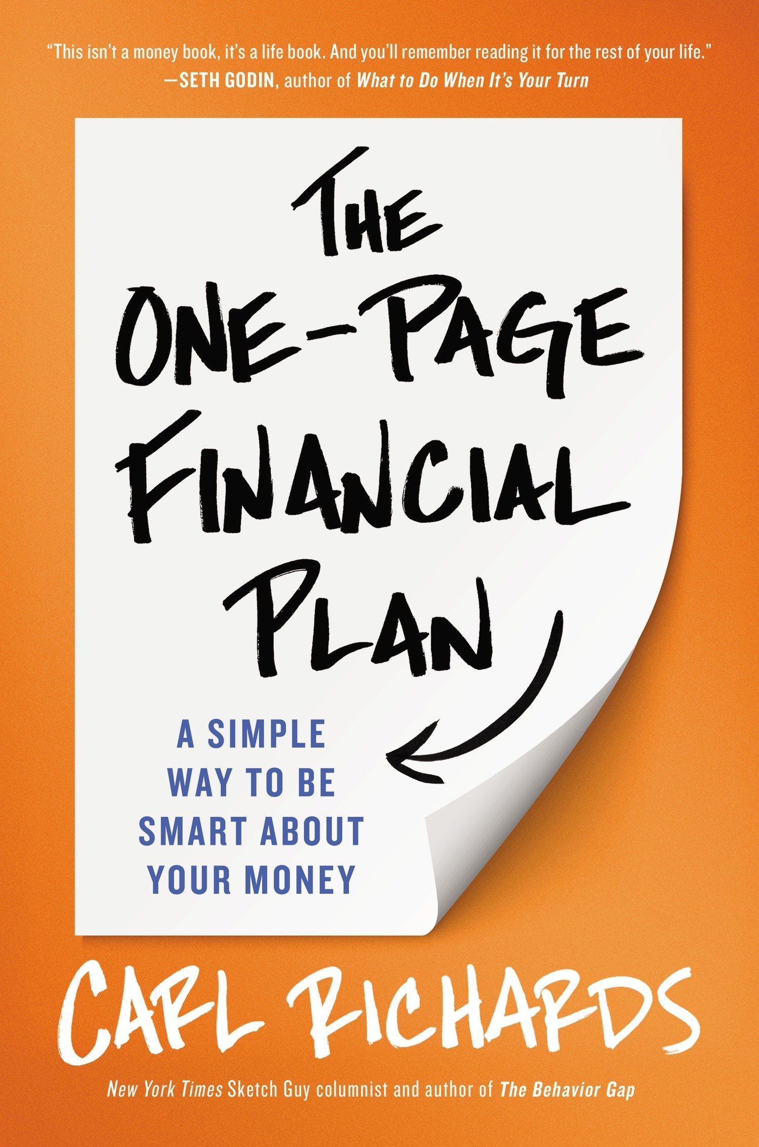 The One-Page Financial Plan: A Simple Way to Be Smart About Your Money:  Carl Richards: 9781591847557: Amazon.com: Books