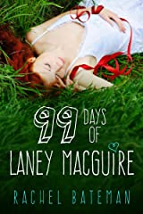 99 Days of Laney MacGuire Kindle Edition