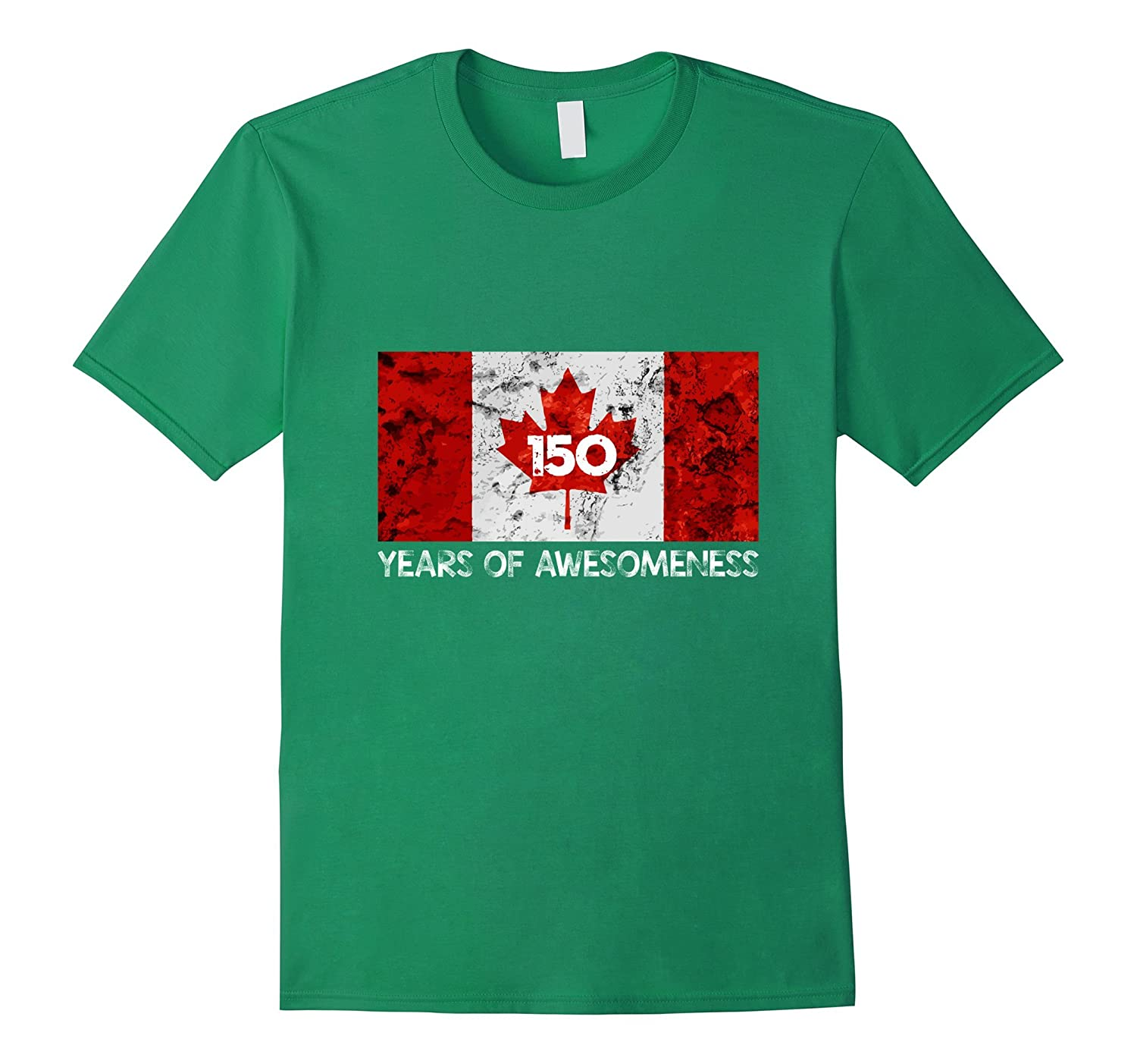 150 Years Of Awesomeness - Canada 150th Birthday T-shirts-PL
