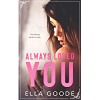 Always Loved You (English Edition)
