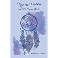 Rosin Dubh: the Irish Dream Catcher