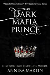 Dark Mafia Prince (a mafia romance) Kindle Edition