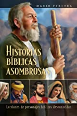 Historias bíblicas asombrosas (Spanish Edition) Kindle Edition