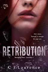 Retribution (Breaking Free Book 1) Kindle Edition