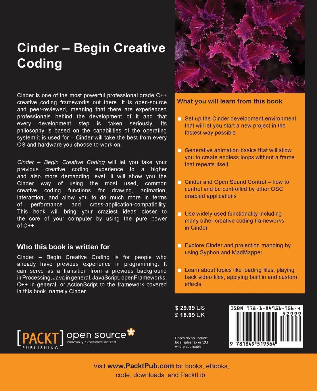 Amazon.com: Cinder - Begin Creative Coding (9781849519564): Krisjanis  Rijnieks: Books
