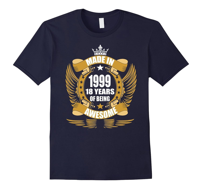 18th birthday Gift Idea 18 Year Old Boy Girl Shirt 1999-PL