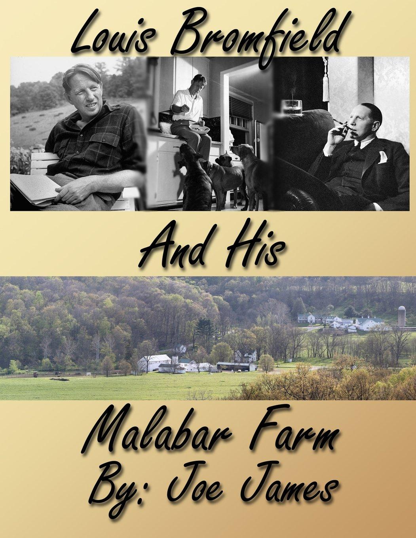 Louis Bromfield and His Malabar Farm ebook