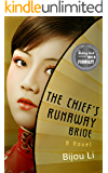 The Chief's Runaway Bride: A Novel