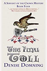 The Final Toll (Servant of the Crown Book 4) Kindle Edition