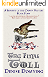 The Final Toll (Servant of the Crown Book 4)