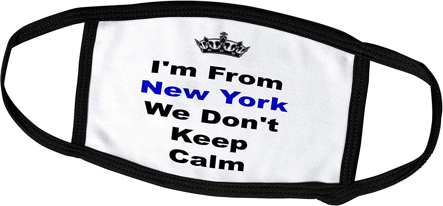 3dRose Xander Keep Calm Quotes - Dont Keep Calm, New York, Blue and Black Lettering on White Background - Face Masks (fm_180032_1)