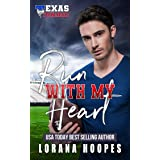 Run With My Heart: Sweet, Christian Christmas Romance: (A Texas Tornadoes Single Author Sports Romance book 2) (Texas Tornado