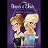 Frozen Anna & Elsa: All Hail the Queen (Disney Chapter Book (ebook))