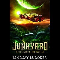 Junkyard: (a Fractured Stars novella) (English Edition)
