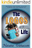 The Logos Life: (Missionary Stories)